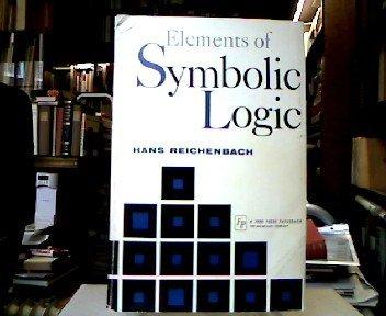 Elements of Symbolic Logic by Hans Reichenbach (1966-02-01)