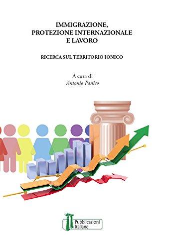 Immigrazione, protezione internazionale e lavoro. Una ricerca sul territorio ionico