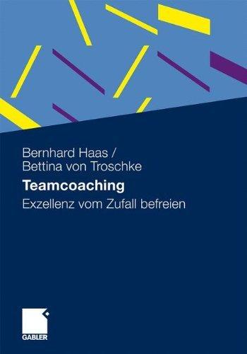 Teamcoaching: Exzellenz vom Zufall befreien