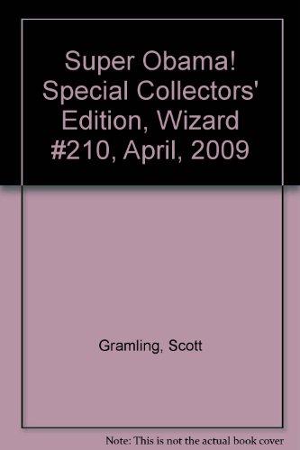 Super Obama! Special Collectors' Edition, Wizard #210, April, 2009