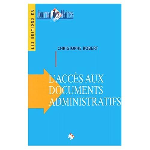 L'accès aux documents administratifs