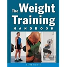 The Weight Training Handbook