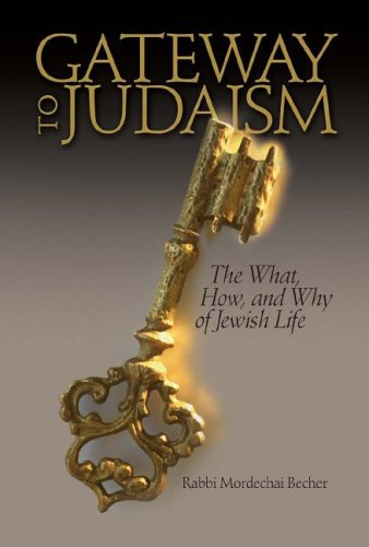 Gateway to Judaism: The What, How, And Why of Jewish Life Lane Becher