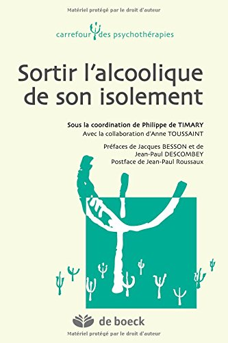 Sortir l'alcoolique de son isolement