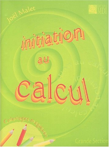 invitation au calcul.coloriages magiques grande section