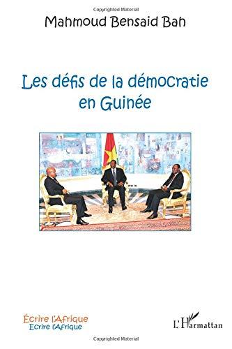 Les défis de la démocratie en Guinée par Mahmoud Bah