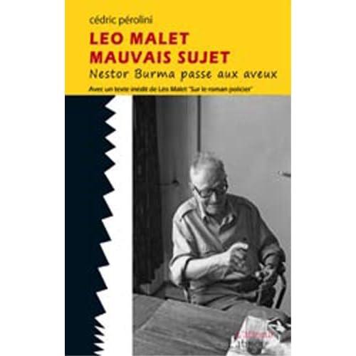 Léo Malet - Mauvais sujet - Nestor Burma passe aux aveux