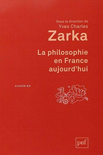 La philosophie en France aujourd'hui par Yves Charles Zarka