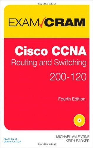 CCNA Routing and Switching 200-120 Exam Cram (4th Edition) 4th by Valentine, Michael, Barker, Keith (2014) Paperback