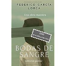 Bodas de sangre: Edición para ESO y Bachillerato