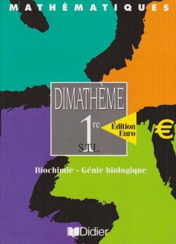 Dimathème 1re STL euro (livre élève)
