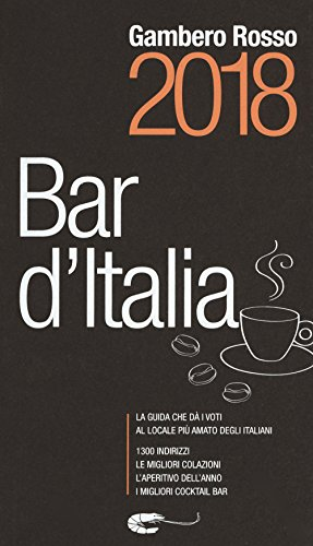Bar d'Italia del Gambero Rosso 2018