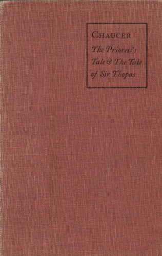 The Prioress's Tale. The Tale of Sir Thopas.