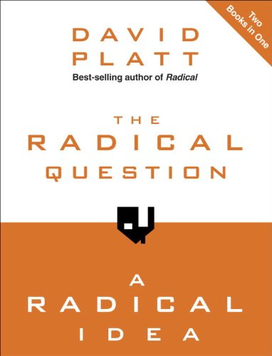The radical question and a radical idea ebook david platt amazon the radical question and a radical idea by platt david fandeluxe Image collections