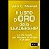 Il libro d'oro della leadership (Management)