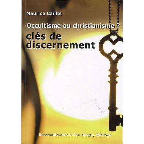 Occultisme ou christianisme ?
