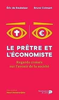 Le prêtre et l'économiste par Bruno Colmant