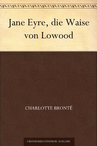 Buchseite und Rezensionen zu 'Jane Eyre, die Waise von Lowood' von Charlotte Brontë