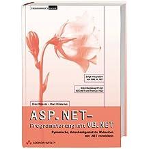 ASP.NET-Programmierung mit VB.NET . Dynamische, datenbankgestützte Webseiten mit .NET entwickeln (net.com)