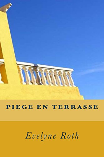 Livre gratuits en ligne Piège en Terrasse pdf