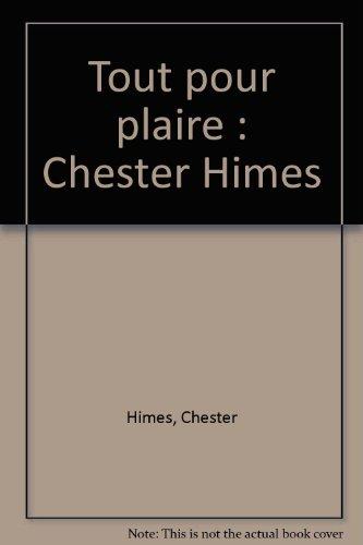 Tout pour plaire : Chester Himes