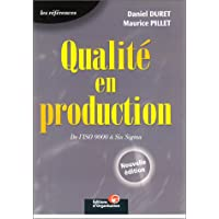 Qualité en production : De l'ISO 9000 à Six Sigma