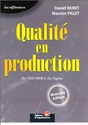 Qualité en production : De l'ISO 9000 à Six Sigma