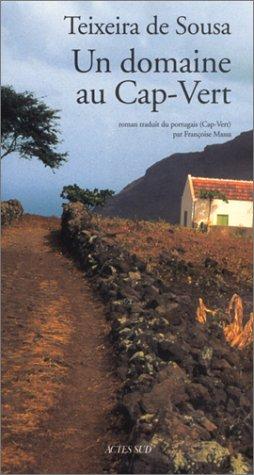 Un domaine au Cap-Vert par Henrique Teixeira De Sousa