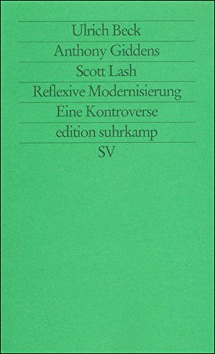 Reflexive Modernisierung: Eine Kontroverse (edition suhrkamp)