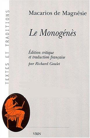 Le Monogénès (2 volumes) par Macarios de Magnésie