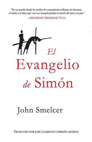 El Evangelio de Simon por John Smelcer