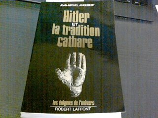 Hitler et la tradition cathare.