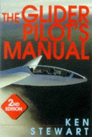 The Glider Pilot's Manual por Ken Stewart