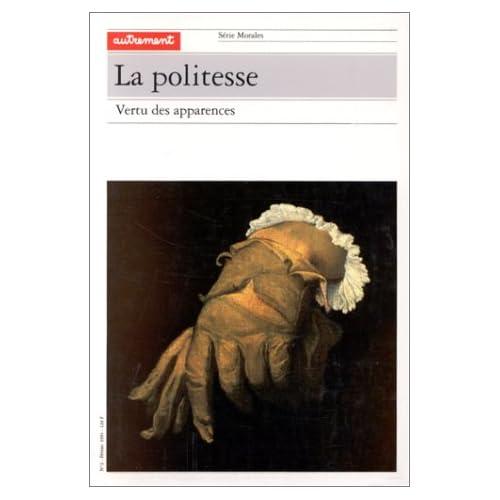 LA POLITESSE. : Vertu des apparences