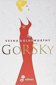 Gorsky par Vesna Goldsworthy