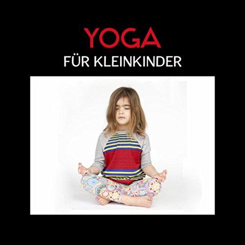 Yoga für Kleinkinder (Yoga Kurse und yogaschule, Kleine yogis)