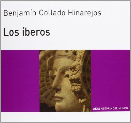 Los íberos (Historia del mundo) por Benjamín Collado Hinarejos