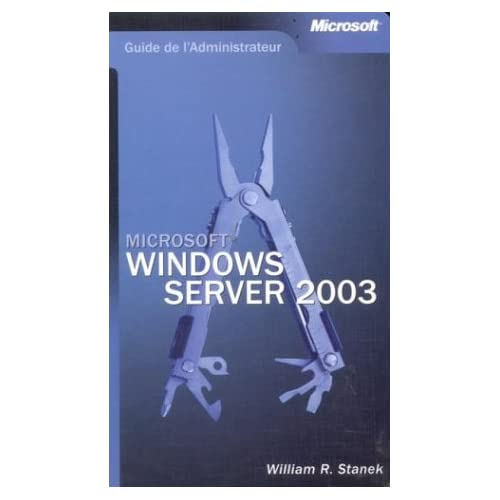 Guide de l'administrateur : Microsoft Windows Server 2003