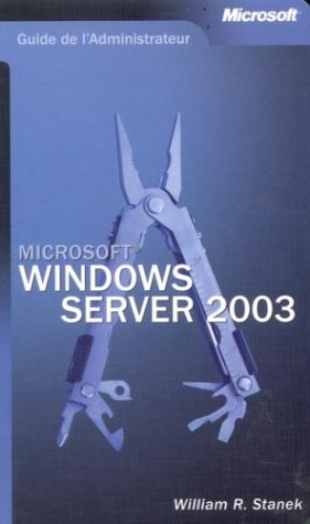 Guide de l'administrateur : Microsoft Windows Server 2003