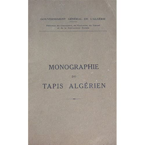 Monographie du tapis algérien