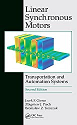 Linear Synchronous Motors: Transportation and Automation Systems, Second Edition