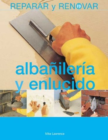 albanileria-y-enlucido-reparar-y-renovar-series-repair-and-renovate-series