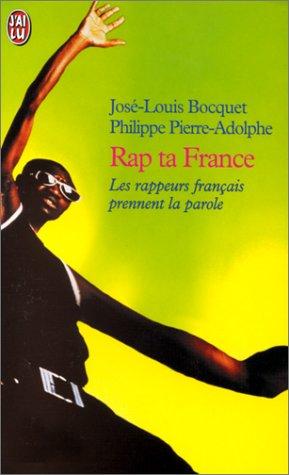 RAP TA FRANCE. Les rappeurs français prennent la parole