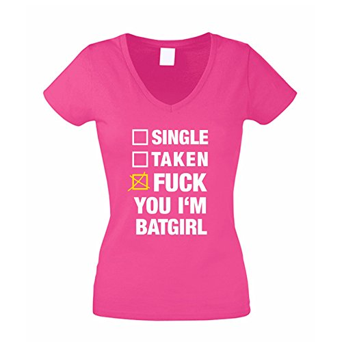 Damen V-Neck T-Shirt Single Taken Fuck You I?m Batgirl, pink, S
