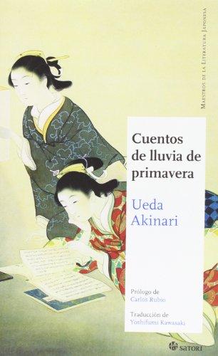 Cuentos De Lluvia De Primavera (Maestros de la literatura japonesa) por Akinari Ueda