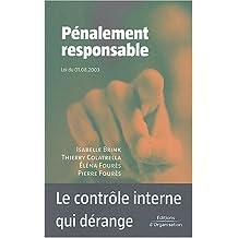 Pénalement responsable : Le contrôle interne qui dérange