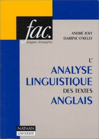 L'Analyse linguistique des textes anglais par André Joly