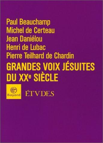 Grandes voix jésuites du XXe siècle