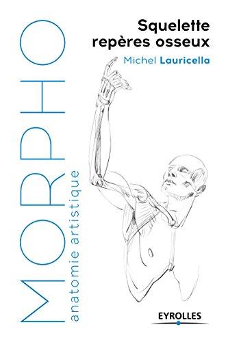 Squelette, repères osseux par Michel Lauricella