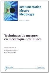 Instrumentation-Mesure-Métrologie, Volume 12 N° 3-4, Juillet-décembre 2012 : Techniques de mesures en mécanique des fluides